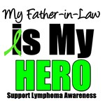 My Father-in-Law is My Hero Lymphoma T-Shirts