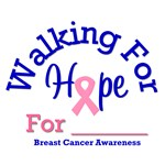 Walking For Hope Breast Cancer Awareness T-Shirts