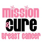 Mission Cure Breast Cancer T-Shirts & Gifts