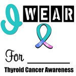 I Wear Thyroid Cancer Ribbon T-Shirts