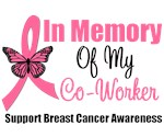 In Memory Of My Coworker Breast Cancer T-Shirts