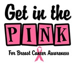 Get in The Pink Breast Cancer T-Shirts