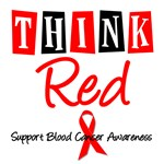 Think Red Blood Cancer Awareness T-Shirts & Gifts