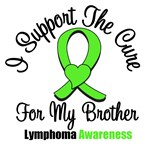 I Support The Cure For My Brother Lymphoma Shirts