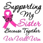 Breast Cancer Support (Sister) Shirts & Gifts