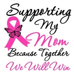 Breast Cancer Support (Mom) Shirts & Gifts