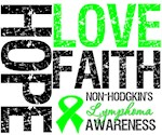 Non-Hodgkin's Lymphoma Hope Love Faith Shirts