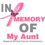 In Memory of My Aunt Breast Cancer Shirts