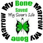 My Bone Marrow Saved My Sister's Life Shirts