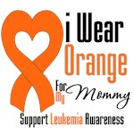 Leukemia I Wear Orange For My Mommy Shirts