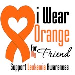 Leukemia I Wear Orange for My Friend Shirts