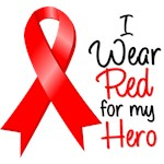 I Wear Red For My Hero