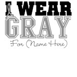 Custom I Wear Gray Brain Cancer Shirts