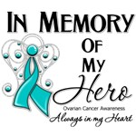 In Memory of My Hero Ovarian Cancer Shirts