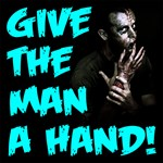 GIVE THE MAN A HAND!
