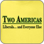 Two Americas: Liberals & Everyone Else