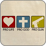 Pro Life Pro God Pro Gun T-Shirts