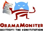 Obama Monster Destroys the Constitution