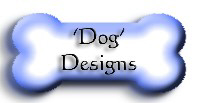 'Dog' Designs