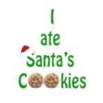 I ate Santa's Cookies.