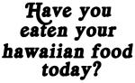 hawaiian food today