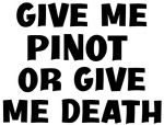 Give me Pinot
