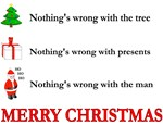 Merry Christmas- Ain't Nuthin' Wrong With the Tree