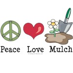 Peace Love Mulch Gardening T-shirt Gifts