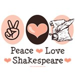 Peace Love Shakespeare T shirt Gifts