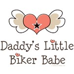 Daddy's Little Biker Babe Baby T shirt Gifts