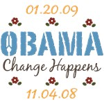 Change Happens Obama T shirt Buttons Stickers More