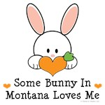 Some Bunny In Montana Loves Me T shirt Gifts