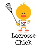 Lacrosse Chick T-shirts Funny Lacrosse Gifts