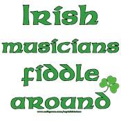 Funny Irish Fiddler Joke Tees and Gifts