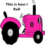 Pink Tractor This is how I roll