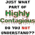 Highly Contagious - White
