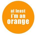 I'm an orange