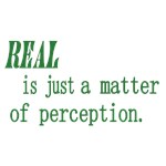 FRINGE quote: Real is Just a Matter of Perception