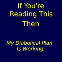 Diabolical Plan