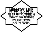 Mudder's Milk