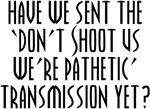 Don't Shoot Us