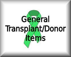 General Transplant/Donor Items