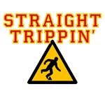 Straight Trippin'