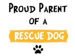Proud Parent of Rescue