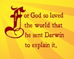 For God So Loved the World He Sent Darwin