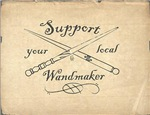 Support Your Local Wandmaker