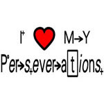 I Love My Perseverations
