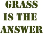 Grass is the Answer