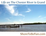 On The Chester River