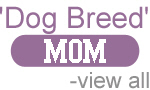 Dog Breed Mom